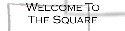 Welcome to The Square